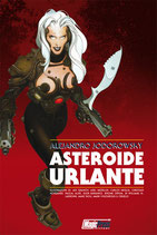 ASTEROIDE URLANTE volume unico ed. Magic Press