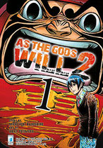 AS THE GODS WILL 2 da 1 a 18 ed. star comics