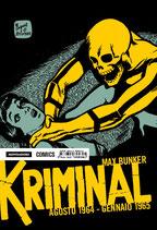 KRIMINAL volumi da 1 a 10 [di 20] ed. Mondadori Comics