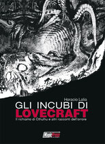GLI INCUBI DI LOVECRAFT volume unico ed. Magic Press