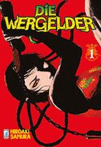 DIE WERGELDER da 1 a 3 ed. star comics