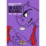 ORGOGLIO NERD - UN VUOTO INCOLMABILE volume unico ed. Shockdom