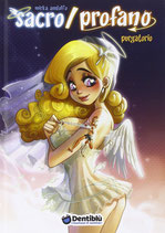 SACRO/PROFANO volume 2 PURGATORIO edizioni Dentiblù