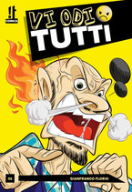 VI ODIO TUTTI volume 1 ed. IT comics