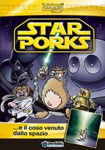 Zannablù presenta: STAR PORKS... E IL COSO VENUTO DALLO SPAZIO edizioni Dentiblù
