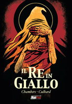 IL RE IN GIALLO - IL FUMETTO volume unico ed. Magic Press
