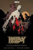Hellboy special: LA CASA DEI MORTI VIVENTI volume unico ed. Magic Press