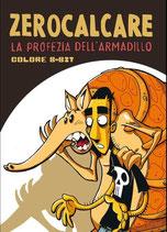 LA PROFEZIA DELL'ARMADILLO - COLORE 8 BIT volume unico ed. Bao publishing