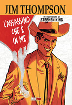 JIM THOMPSON: L'ASSASSINO CHE E' IN ME volume unico ed. Magic Press
