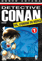 DETECTIVE CONAN vs UOMINI IN NERO da 1 a 2 [di 2] ed. star comicS