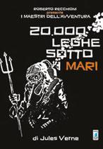 ROBERTO RECCHIONI PRESENTA: 20.000 LEGHE SOTTO I MARI volume unico ed. Star Comics