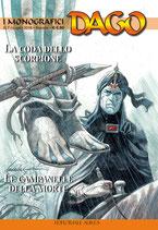 DAGO - I MONOGRAFICI volume 7 editoriale aurea