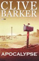 CLIVE BARKER - Apocalypse vol. 1 e 2 [di 2] + La casa delle vacanze ed. Magic Press