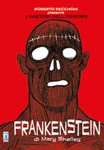 ROBERTO RECCHIONI PRESENTA: FRANKENSTEIN volume unico ed. Star Comics