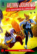 HENRY JOURNEY E GLI AVVENTURIERI DELL'IMPOSSIBILE volume 1 ed. IT comics