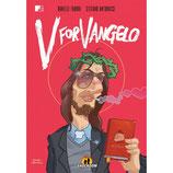 V FOR VANGELO volume unico ed. Shockdom