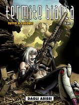 TERMITE BIANCA volume 1 [di 2] ed. cosmo