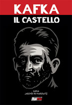 Franz Kafka: IL CASTELL - IL FUMETTO volume unico ed. Magic Press