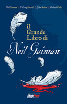 IL GRANDE LIBRO DI NEI GAIMAN volume unico ed. Magic Press