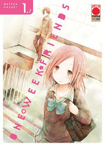 ONE WEEK FRIENDS da 1 a 7 [di 7] ed. planet manga
