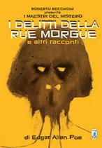 ROBERTO RECCHIONI PRESENTA: I DELITTI DELLA RUE MORGUE volume unico ed. Star Comics
