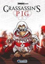 Zannablù presenta: GRASSASSIN'S PIG edizioni Dentiblù