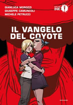 IL VANGELO DEL COYOTE volume unico ed. Mondadori Oscar Ink