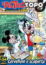 CERVELLONI e SCOPERTE - L'ALTRO TOPO volume 4 ed. panini comics