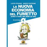 LA NUOVA ECONOMIA DEL FUMETTO volume unico ed. Shockdom