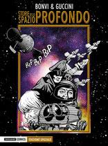 STORIE DELLO SPAZIO PROFONDO volume unico ed. Mondadori Comics