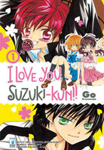 I LOVE YOU, SUZUKI-KUN da 1 a 18 [di 18] ed. star comics