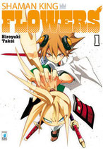 SHAMAN KING FLOWERS da 1 a 6 ed. star comics