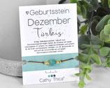 Geburtsstein Armband Dezember mit Türkis Edelstein, Spruchkarte und Bandfarbe nach Wahl