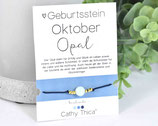 Geburtsstein Armband Oktoberr mit Opal Edelstein, Spruchkarte und Bandfarbe nach Wahl