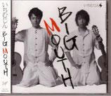 BIG MOUTH(いちむじんCD)