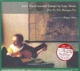 【CD】リュート音楽によるヨーロッパ巡り PartⅡ- バロック時代  水戸茂雄(Lt) (メール便による送料164円~)