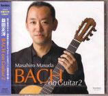 【CD】益田正洋「BACH on Guitar2」
