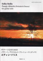 【楽譜】エディン・ソリス:ギターソロのためのパサーヘ・アビエルト