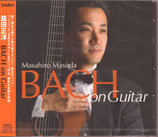 BACH on Guitar(益田正洋)【CD】