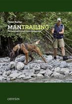 Mantrailing – Personenspürhunde Individualgeruch