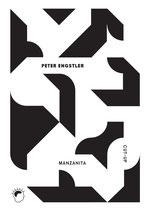 BP 013: Peter Engstler - Manzanita. Gedichte