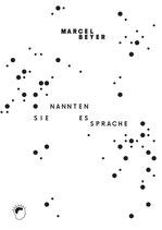 BP 007 Marcel Beyer: Sie nannten es Sprache