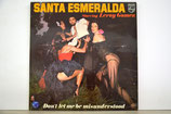 Esmeralda, Santa - Don't Let Me Be Misunderstood - 1977