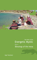 The Path of the Energetic Mystic, Part 4