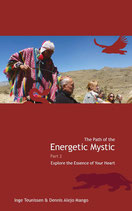 The Path of the Energetic Mystic, Part 2