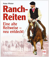 Pfister Peter, Ranch-Reiten
