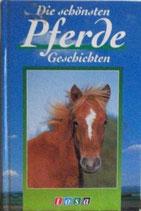 Die schönsten Pferdegeschichten (antiquarisch)