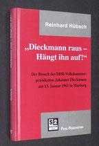 Hübsch Reinhard, Dieckmann raus - Hängt ihn auf! (antiquarisch)