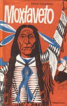 Hearting Ernie, Moxtaveto - Häuptling der Cheyenne