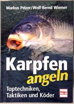 Pelzer Markus und Wolf-Bernd Wiemer, Karpfen Angeln